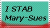 I stab MarySues Stamp by shadow-otm