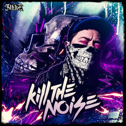 Kill The Noise_Neon Art Series by Zihke