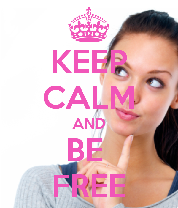 KEEP CALM AND BE FREE by wweM5girlLA
