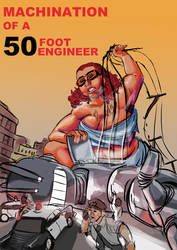 Attack of the 50 ft engineer