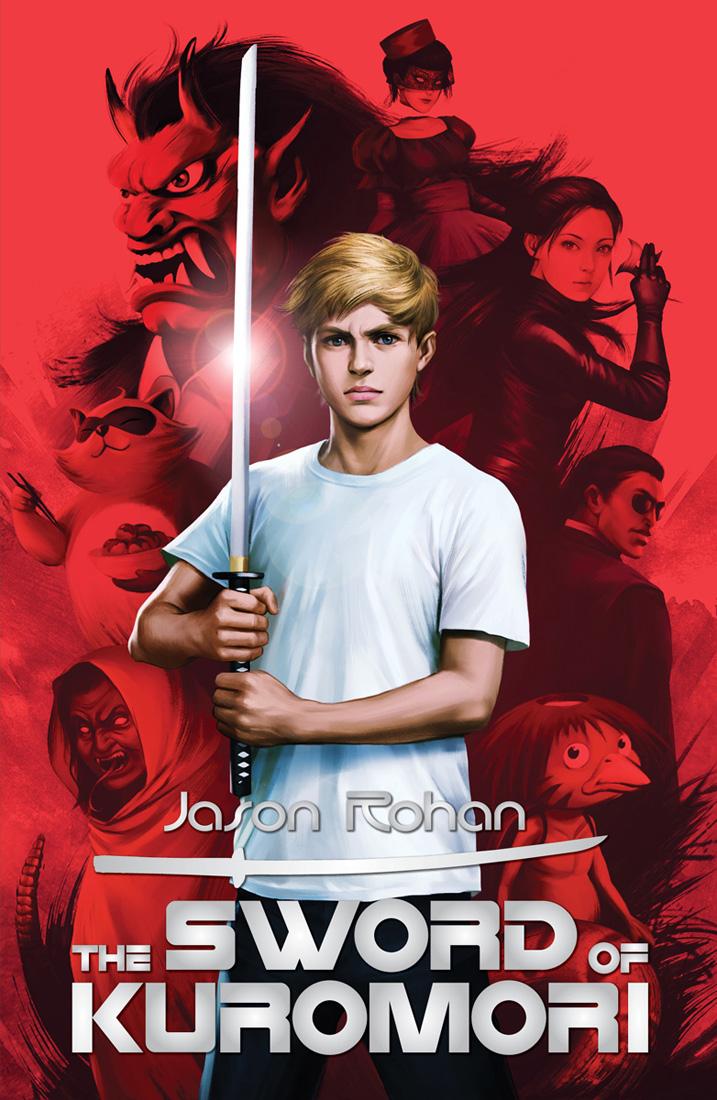 Jason Rohan: Five Things I Learned Writing The Sword Of Kuromori