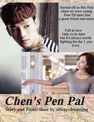 Chen's Pen Pal Poster Idea by MusicDreams95