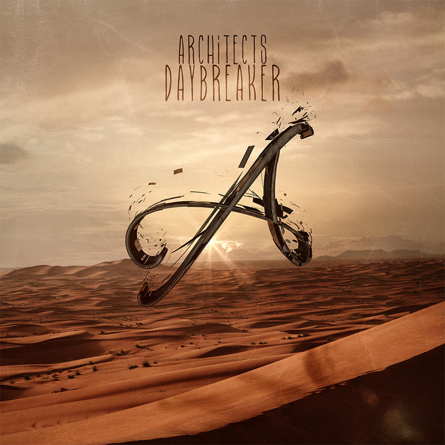 Architects - Daybreaker by jk3y