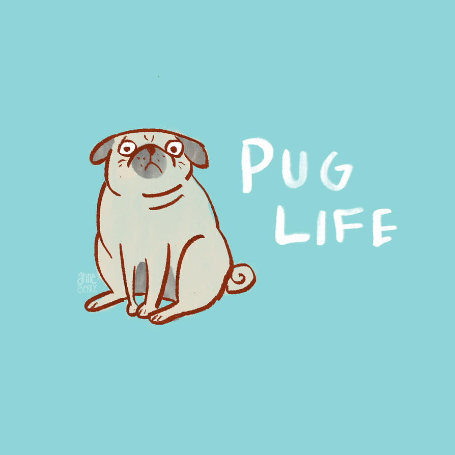 Pug Life by aberry89