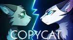 COPYCAT by OwlSparky