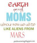 Earth Needs Moms
