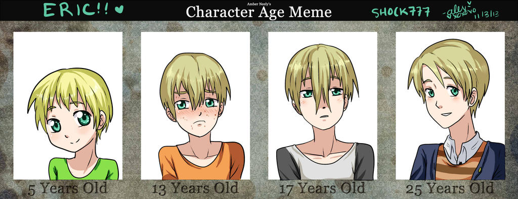 OC age meme Eric by shock777
