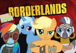 Borderlands... with ponies