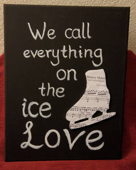 We call everything on the ice love