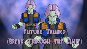 Future Trunks (Break Through the Limit)