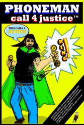 PHONEMAN call 4 justice(TM) COMIC by MIZTER-ROOTBEER