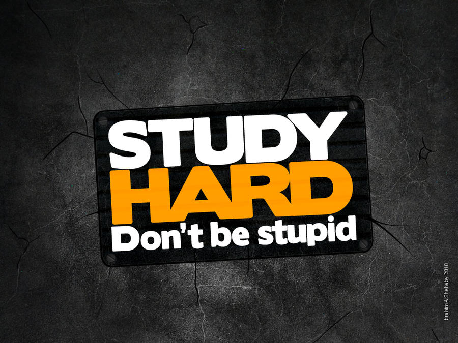 study hard wallpaper by ims-corner