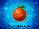 Do you like orange juice