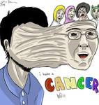 i habe a cancer b0ss