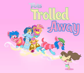 [COMM]: Trolled Away