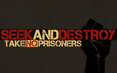 Seek and Destroy by TREYisRAD