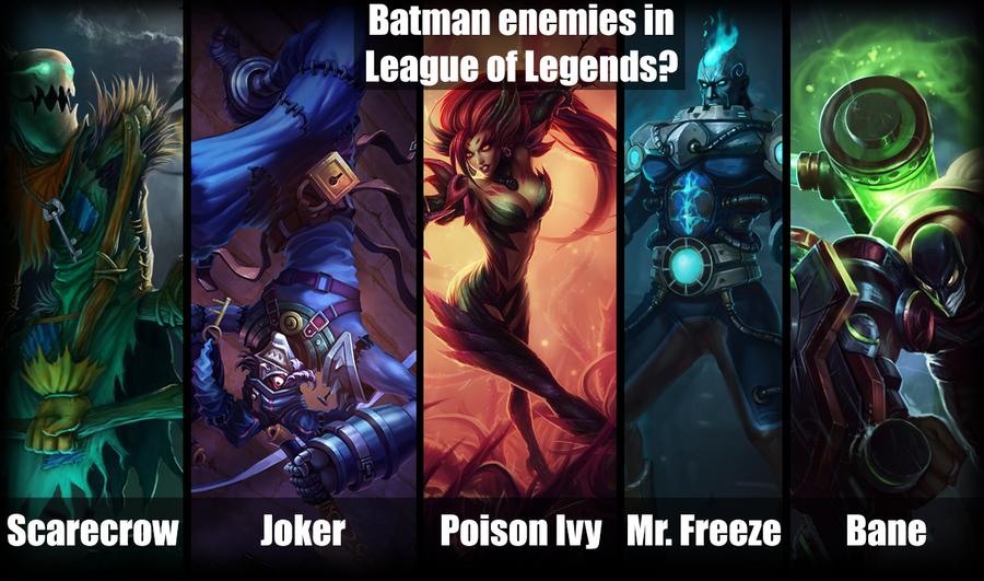Batman Enemies in League of Legends ? by zerons