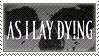 As I Lay Dying STAMP by 13surgeries