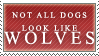 Not All Wolves Stamp by Spikytastic