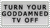 Turn It Off Stamp by Spikytastic