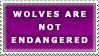 Wolves Not Endangered Stamp