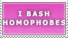 Bash Homophobes Stamp by Spikytastic