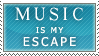 Music is my Escape Stamp by Spikytastic