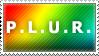 P.L.U.R. Stamp by Spikytastic