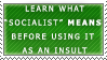 Socialism as an Insult Stamp by Spikytastic