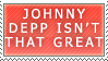 I Don't Like Depp Stamp by Spikytastic