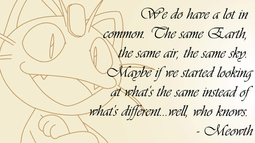 meowth quote by firewings26 on deviantart