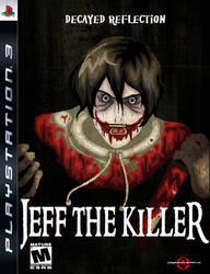 Decayed Reflection: Jeff the Killer PS3