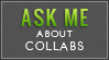Ask About Collabs (Lime Green) by MissMalefic-Stock