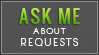 Ask About Requests (Lime Green) by MissMalefic-Stock