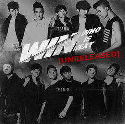 WIN (Who Is Next?) - Unreleased
