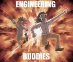 SERIOUS ENGINEERING BUDDIES