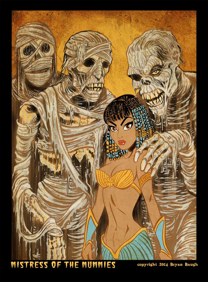 Mistress of the Mummies by BryanBaugh