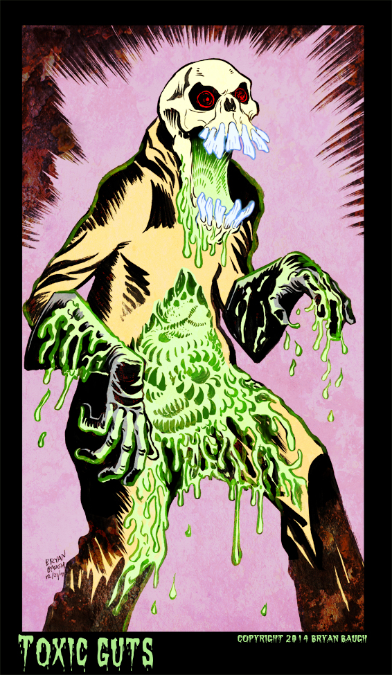Toxic Guts by BryanBaugh