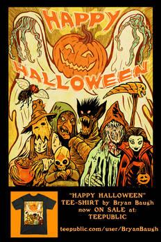 Happy Halloween Tee Shirt Now ON SALE