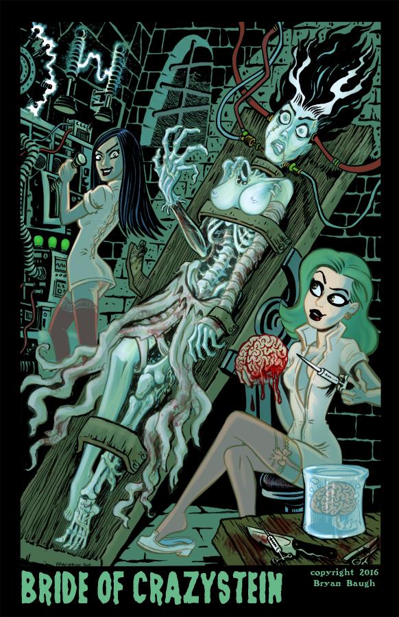 Bride of Crazystein by BryanBaugh