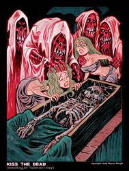Kiss the Dead by BryanBaugh