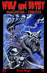 Wulf and Batsy Magnum Orgus issue 2 by BryanBaugh