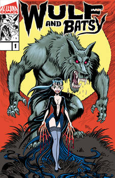 PRE ORDER Wulf and Batsy issue 01 TODAY!