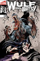 PRE ORDER Wulf andBatsy issue 2 TODAY!