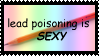 lead poisoning is sexy by v-atonage
