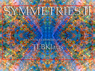 Symmetries II Calendar by TLBKlaus