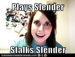 Overly Attached Slender's Girlfriend by Sclancy5411