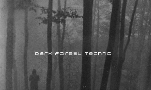 Dark Forest Techno by foltfuk