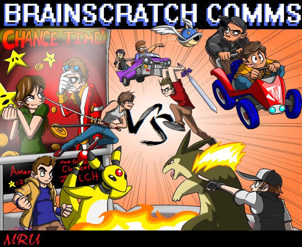 BRAINSCRATCH COMMS VS! (MRU) by MasterMRU