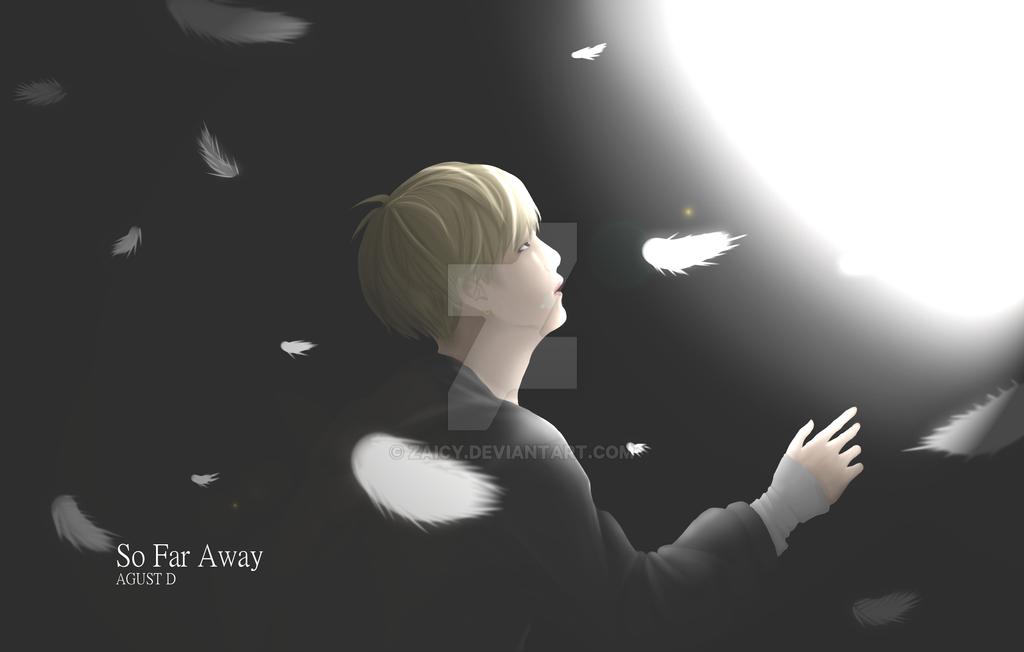 So Far Away by Zaicy